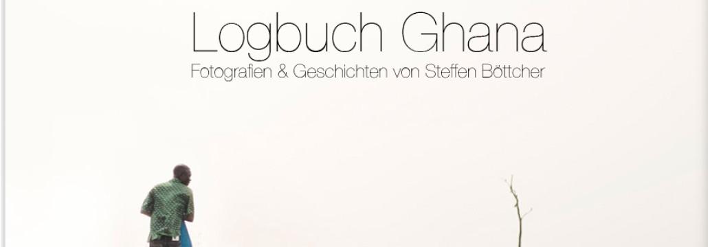 Logbuch Ghana von Steffen Böttcher Bildquelle: http://shop.stilpirat.de/produkt/logbuch-ghana-bildband-ebook-film/